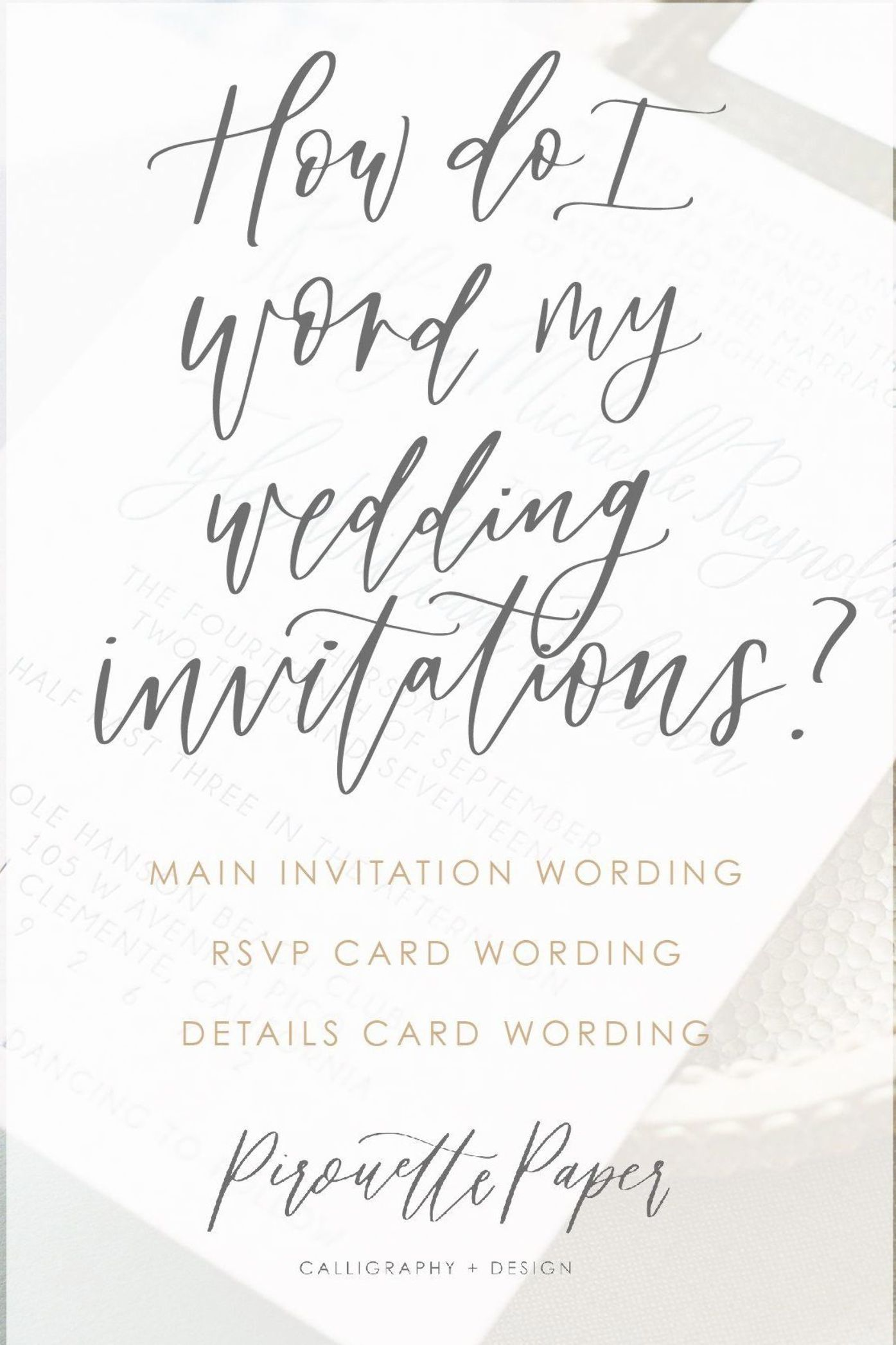 How should you word your wedding invitations, what goes on