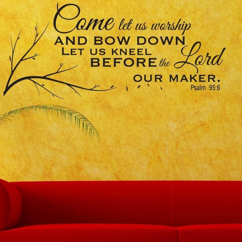 Psalm 95:6 religious wall decor   Psalm 95, Scriptures and Truths