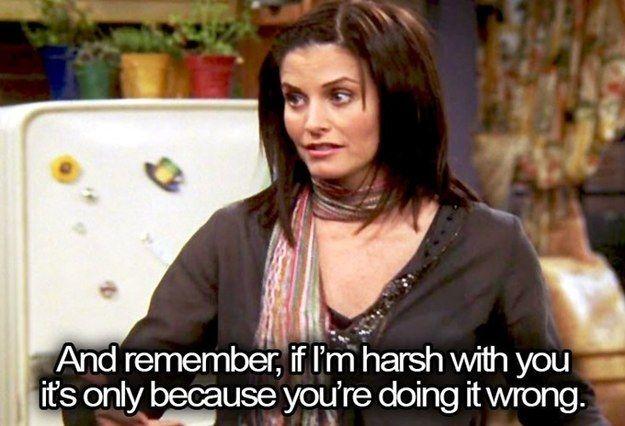 When she was the queen of tough love. | Monica friends, Monica geller,  Friends characters