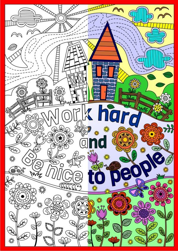 Two (2) Printable Coloring Pages for Kids or Grown-ups. Work Hard ...