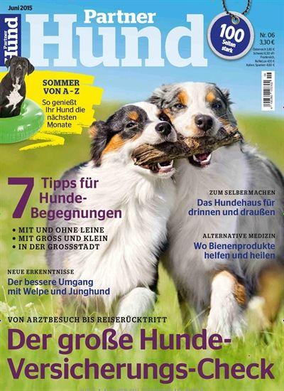 Von Arztbesuch bis Reiserücktritt - Der große Hunde-Versicherungs-Check. Gefunden in: Partner Hund - epaper als Download kaufen, Nr. 6/2015