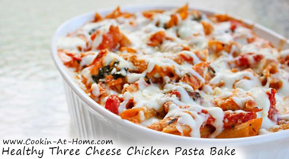 Healthy Three Cheese Chicken Pasta Bake | Cooking at Home