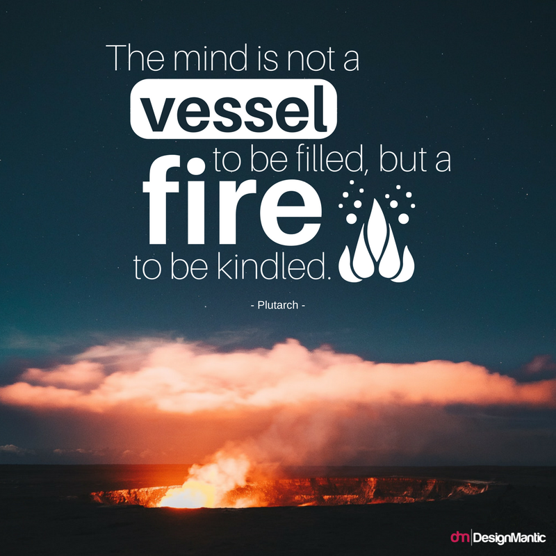 Each of us has a fire inside us. Keep it lit! Graphic