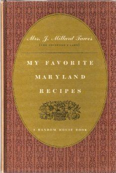 My favorite Maryland recipes: Helen Avalynne Tawes: Amazon.com