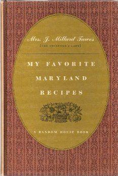 My favorite Maryland recipes: Helen Avalynne Tawes: Amazon.com