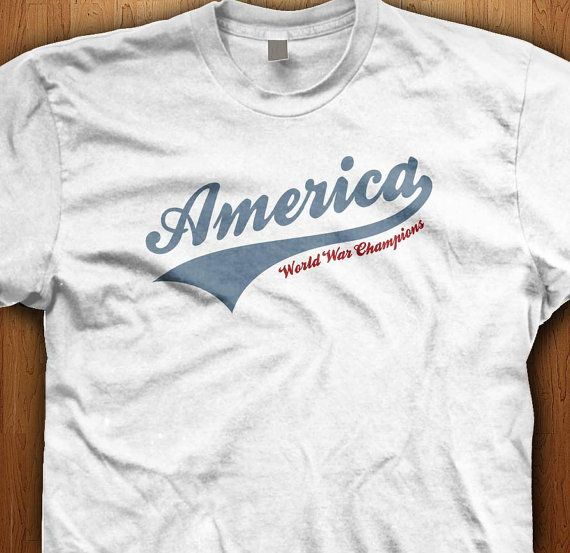 America, world war champions, something to be proud of this 4th of july. Celebrate your independence.  We only use Premium quality super soft shirts