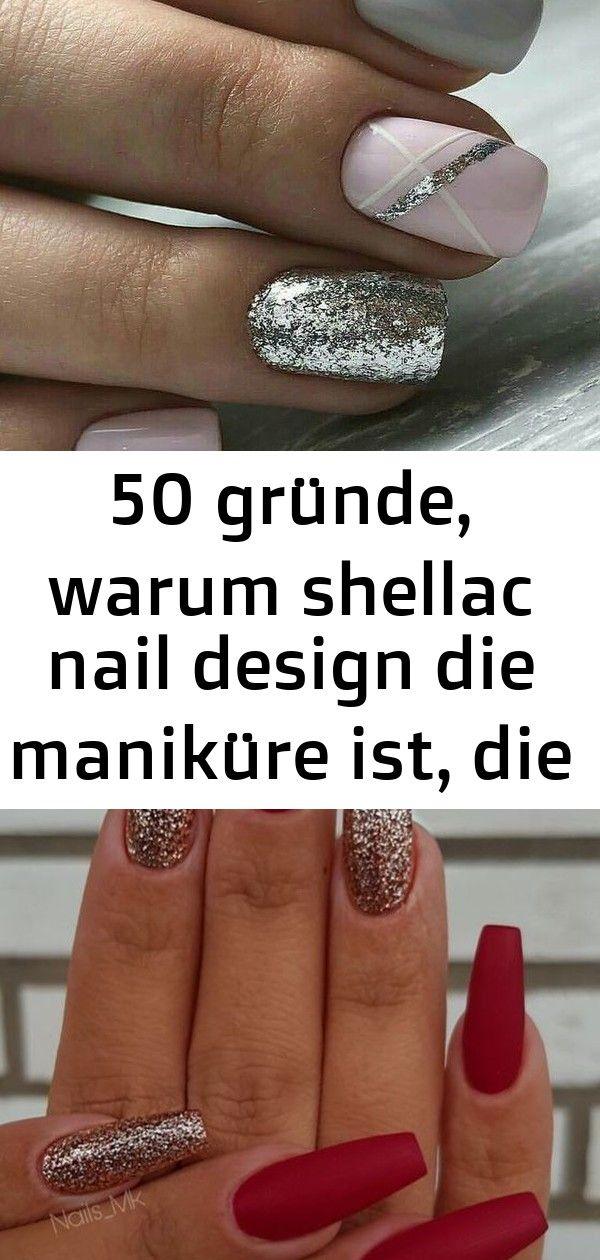 50 Gründe warum Shellac Nail Design die Maniküre ist die