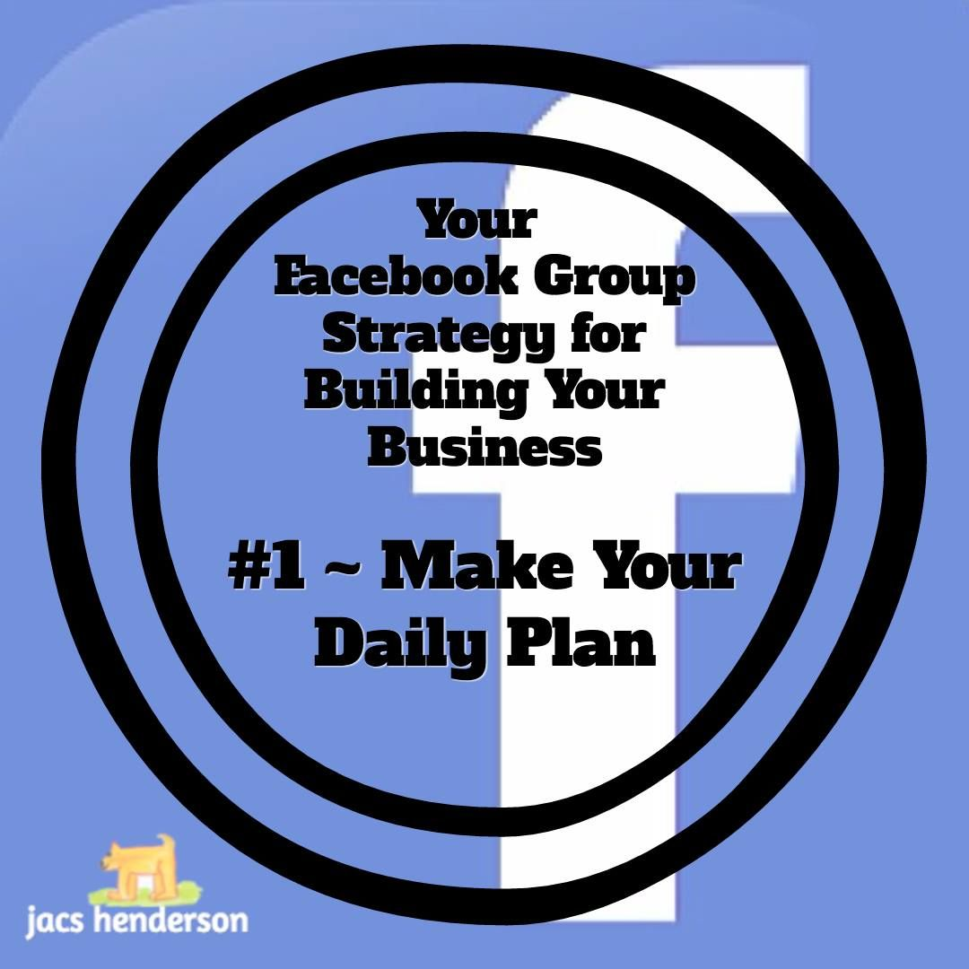 💙 FACEBOOK GROUP STRATEGY #1 ... MAKE YOUR DAILY PLAN  You HAVE to create time for your business, you will find you will work efficiently in any short time you allocate yourself, and will also become faster and more productive at some of the other things in your schedule ... by creating 'Purpose' for your time you will recognise how precious it is. Value and enjoy it ... whatever you are doing 😊  ... See more