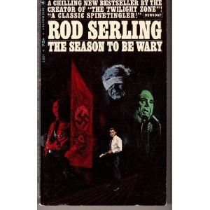 """In 1967, Serling published three original stories in """"The Season to be Wary."""" He later adapted two of them -- """"Eyes"""" and """"Escape Route"""" -- for the 1969 TV movie """"Night Gallery."""""""