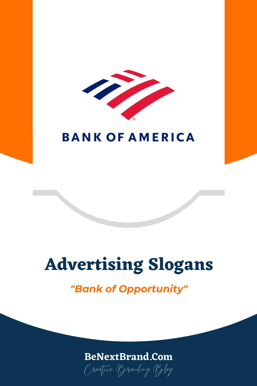 List Of 39 Best Bank Of America Brand Slogans In 2020 Advertising Slogans Slogan Bank Of America