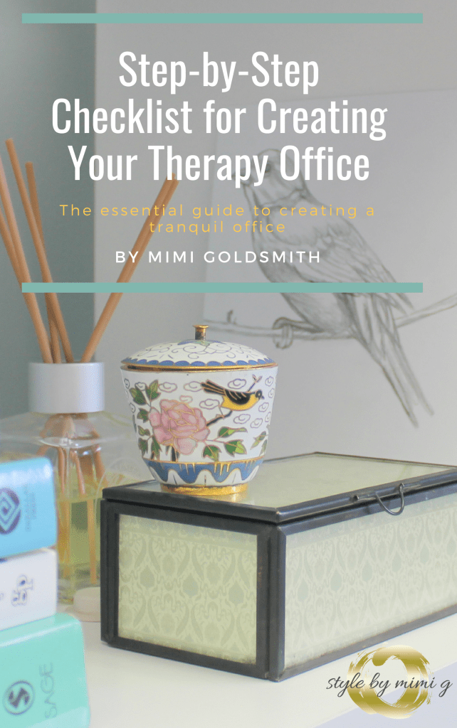 Therapy Office E Book Guide And Checklist To Help Create A Serene By Designer Style Mimi G Ny