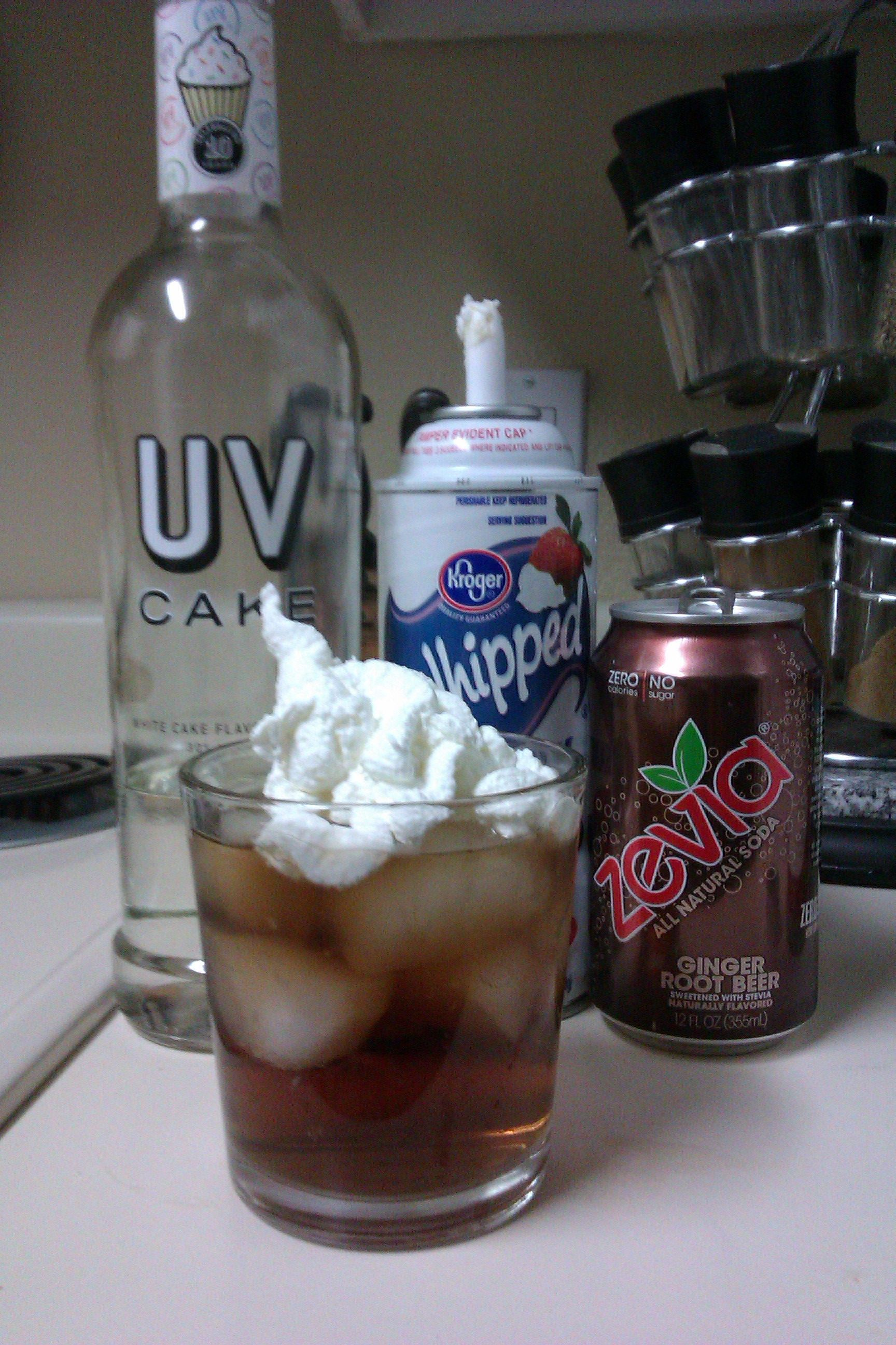 UV Cake Vodka Root beer and whipped cream A dream come true