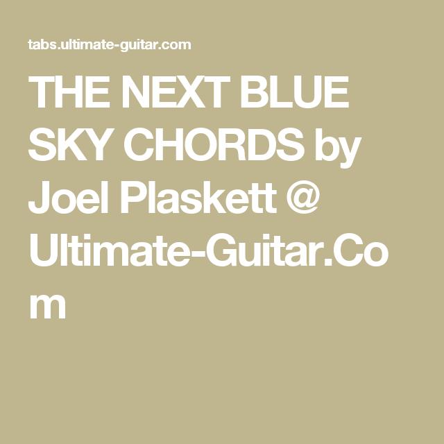 The Next Blue Sky Chords By Joel Plaskett Ultimate Guitar