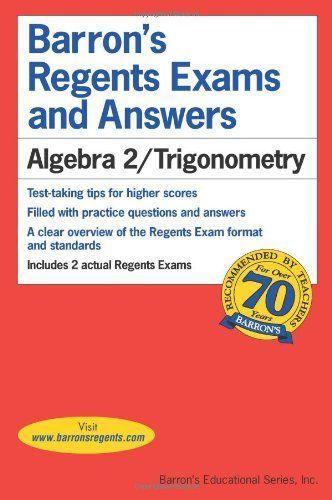 Algebra 2/Trigonometry (Barron's Regents Exams and Answers