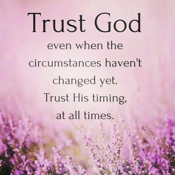 Pin By Jeanne Engman On Gods Sustaining Power Trust God God Faith