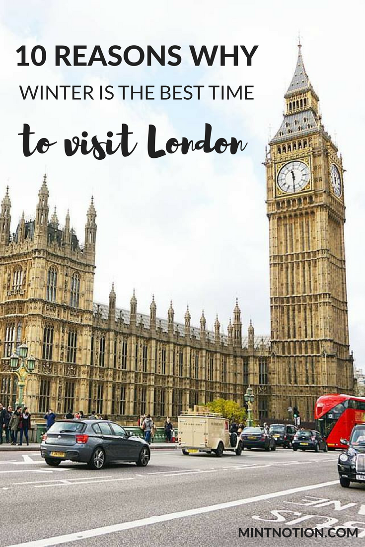 Visiting London In The Winter On A Budget Click Through To Find Out 10 Reasons Why Is Best Time Visit