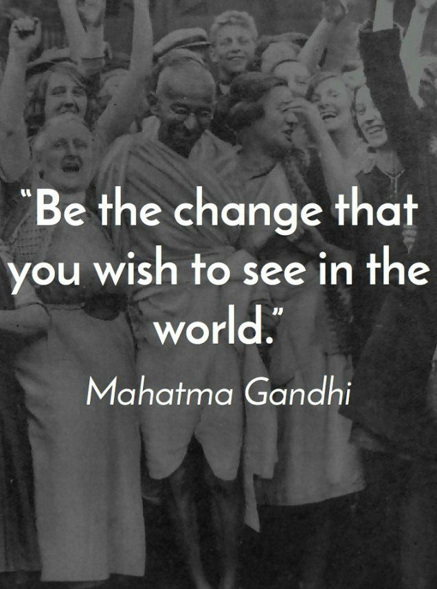 37 mahatma gandhi quotes that will have a positive impact on your life entrepreneurquotes entrepreneur quotes - Mahatma Gandhi Lebenslauf