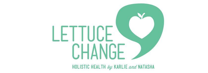Lettuce Change : Holistic Health recipes