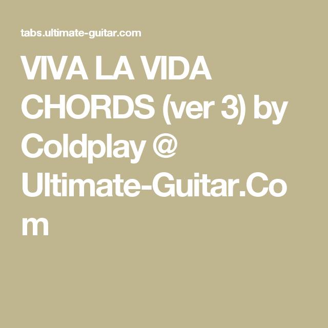 Viva La Vida Chords Ver 3 By Coldplay Ultimate Guitar