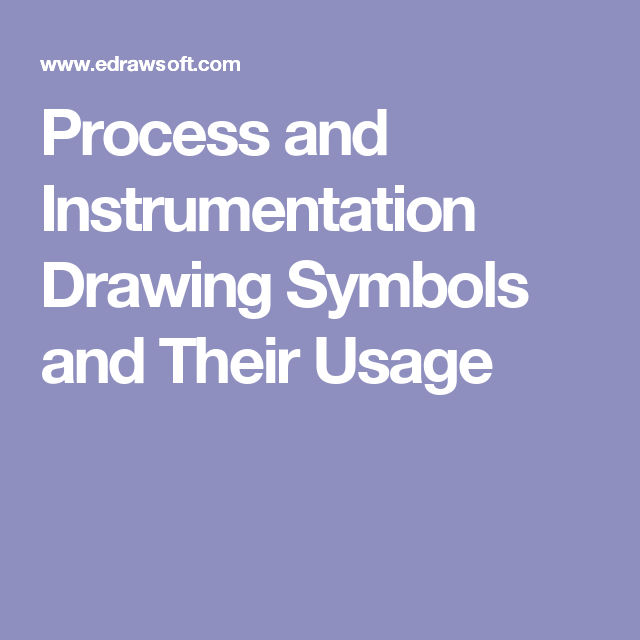 Process And Instrumentation Drawing Symbols And Their Usage Pid
