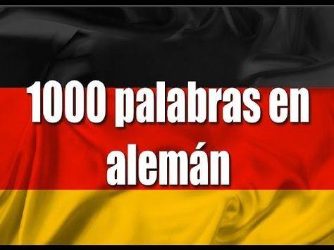 Cursos De Alemán 1000 Palabras En Alemán Para Principiantes