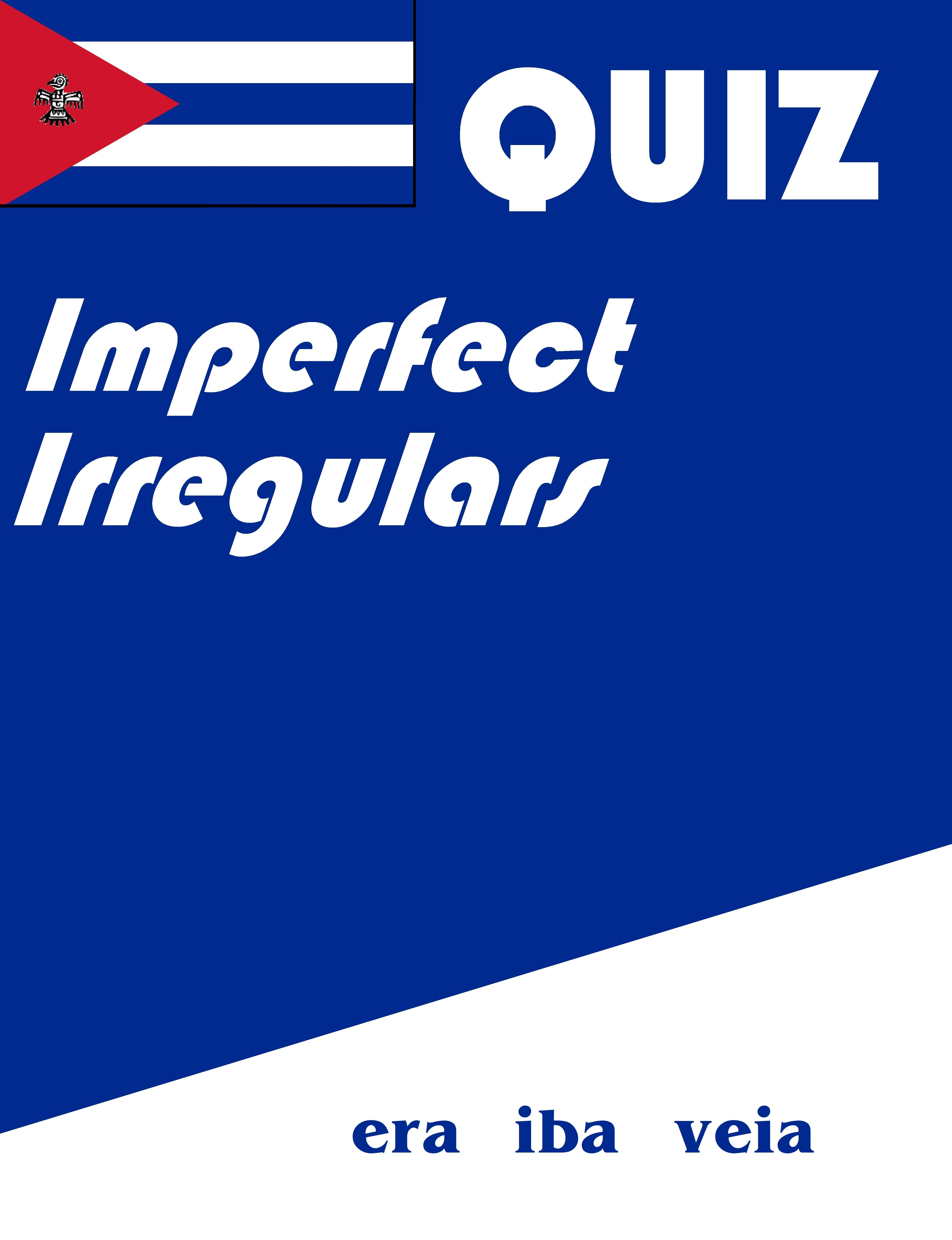 Spanish Imperfect Irregulars Quiz Or Worksheet In