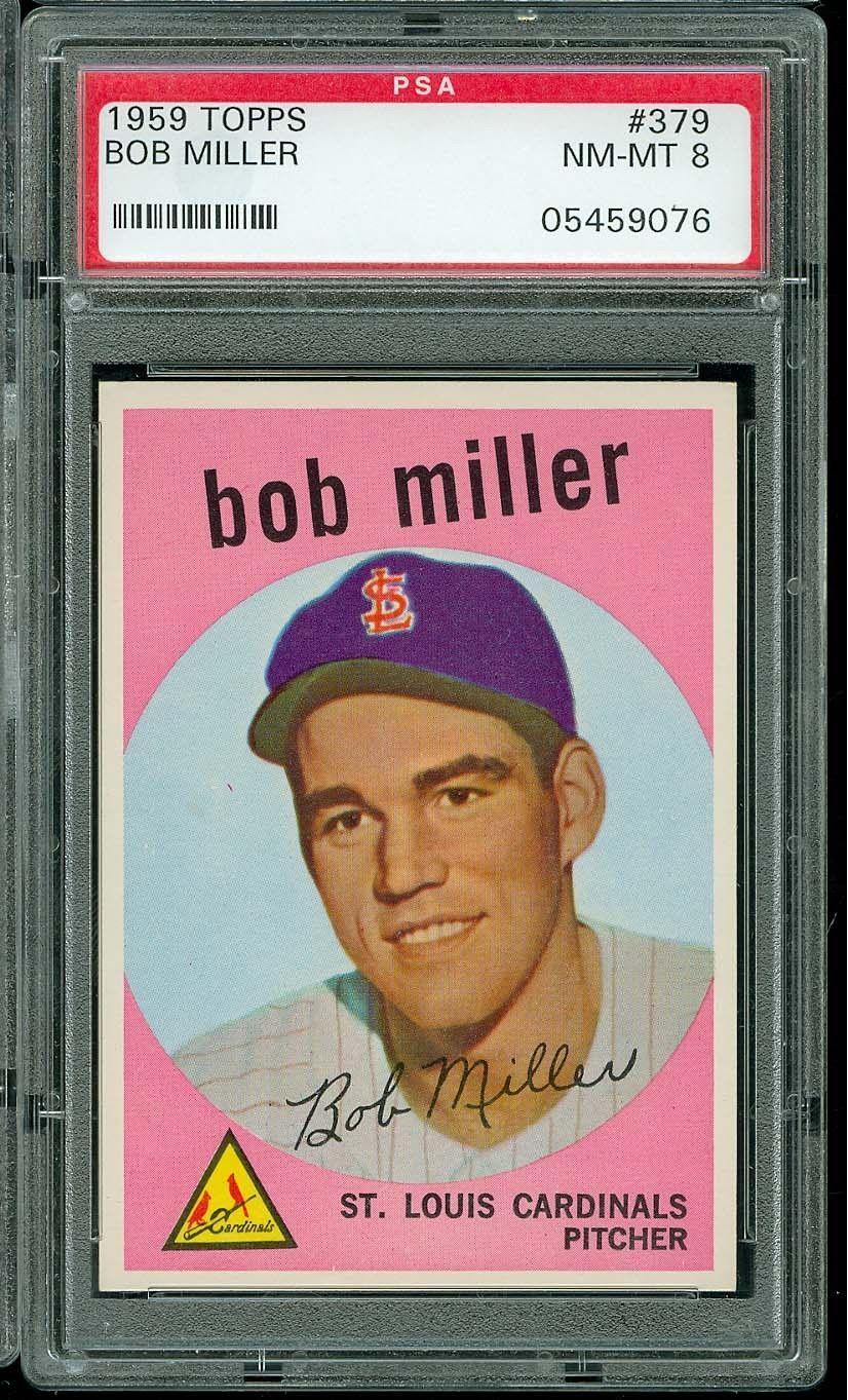 1959 TOPPS BASEBALL #379 BOB MILLER PSA 8