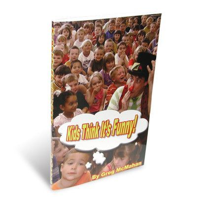Kids Think It's Funny by Greg McMahan - Book