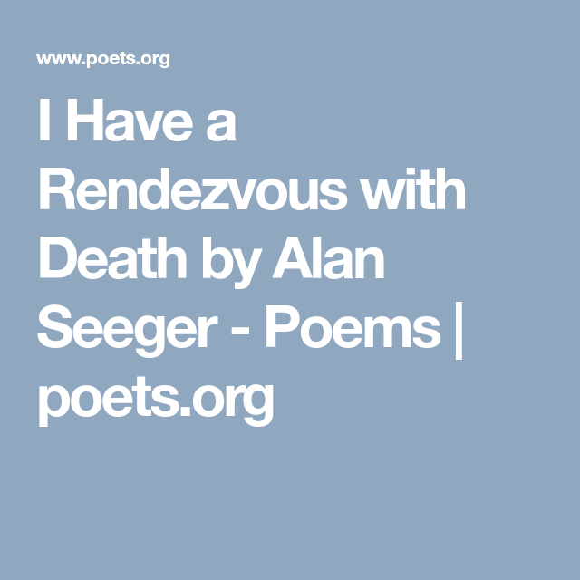 alan seeger i have a rendezvous with death