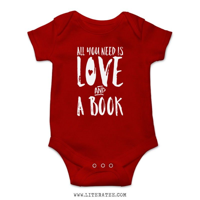 All you need is love and a book baby onesie literary baby