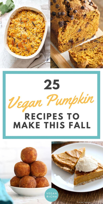 25 Vegan Pumpkin Recipes To Make This Fall Vegan Pumpkin