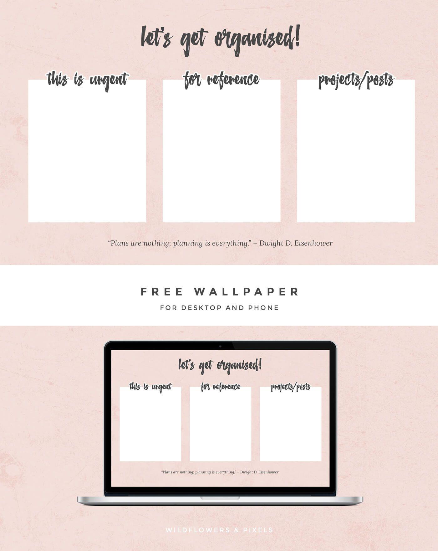 Lets Get Organised Free Wallpaper Desktop Wallpaper Organizer Free Desktop Wallpaper Free Wallpaper