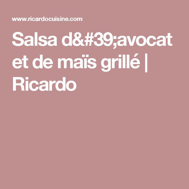 Salsa d'avocat et de maïs grillé   Ricardo