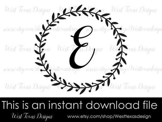 Monogram wreath letter E,farmhouse style,Letter wreath monogram SVG
