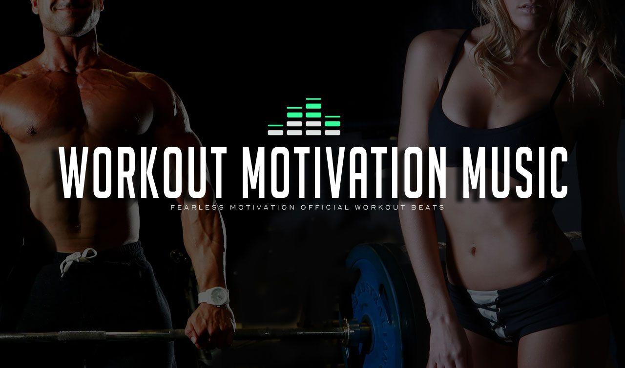 Fitness Motivation Music Free