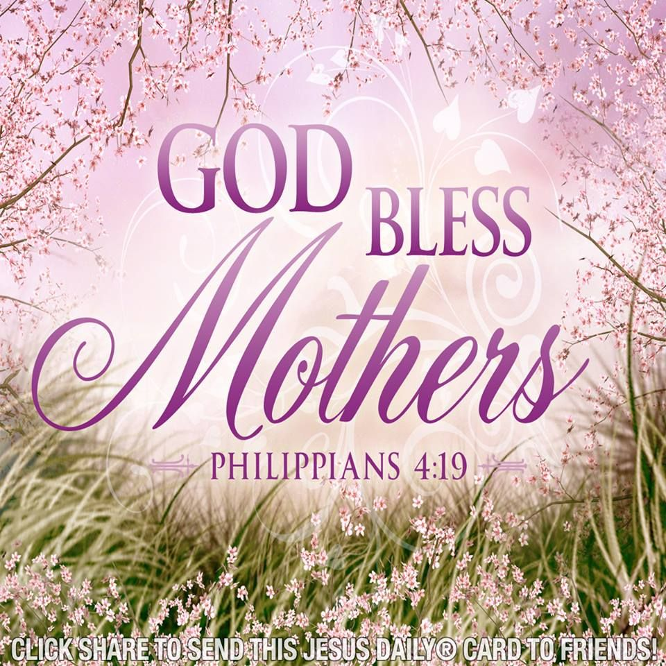 God bless all mothers say amen i mothers day