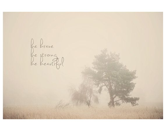 inspirational quote print tree photograph English fog