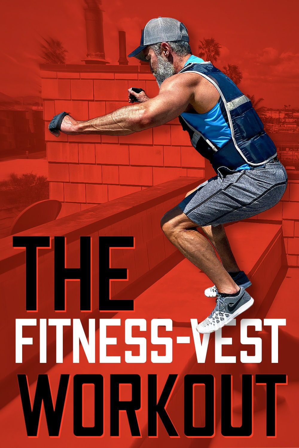 How to Train with a Weighted Vest (a 17-Exercise Workout)