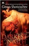 Gena Showalter - Darkest Night  This is the series Im reading right now!