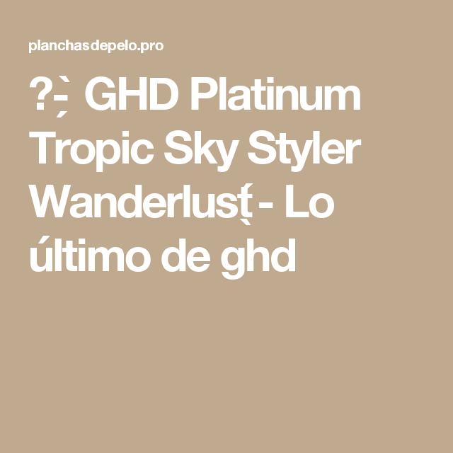 Opinion Y Precio De La Plancha De Pelo Ghd Platinum 2021 Pelo Planchado Mejores Planchas Estilista Profesional
