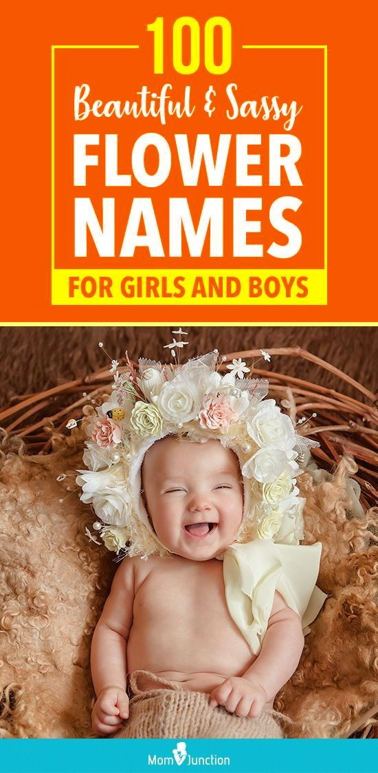 100 Sweet And Sassy Flower Names For Girls And Boys