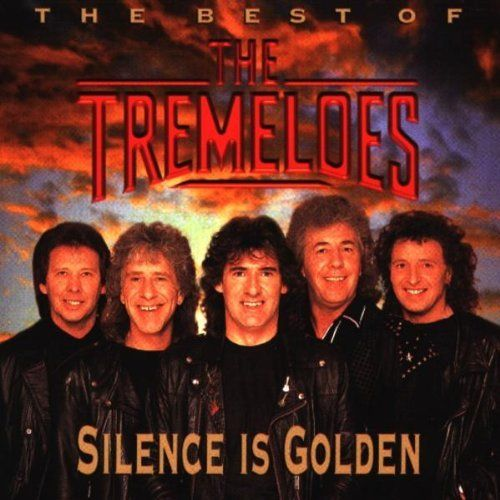 Silence Is Golden The Best Of The Tremeloes Tremeloes