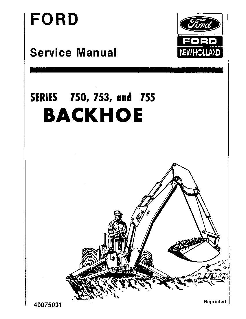 repair service New Holland Ford 750 753 755 Backhoe