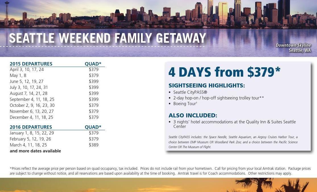 2015 2016 Amtrak Vacations Brochure Weekend Family Getaways Seattle Weekend Amtrak