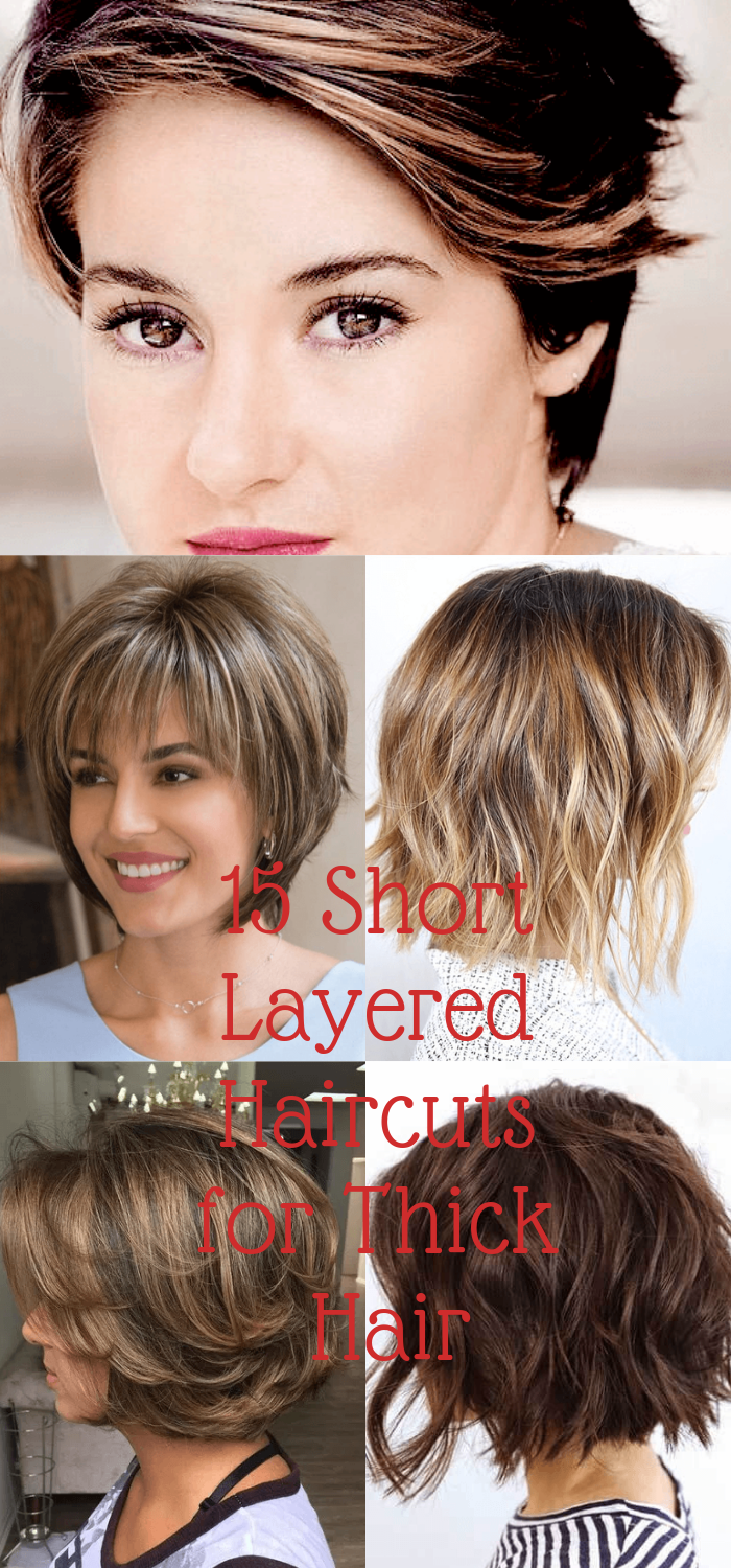 15 Classy Short Layered Haircuts for Thick Hair in 2019 ...