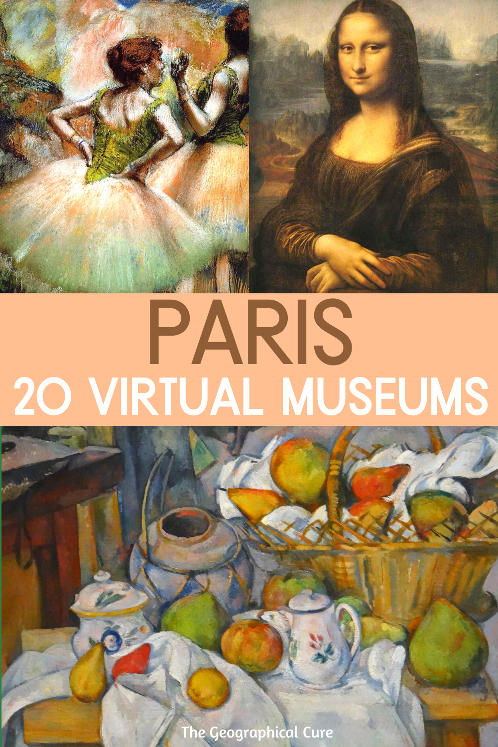 Paris: 20 Amazing Virtual Museum Tours Need some P