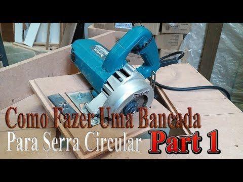 Como Fazer Uma Bancada Para Serra Marmore Part 1 Oficina De Curiosos Youtube Skil Saw Makita Homemade Tools