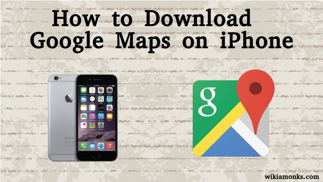 Download Google Map Iphone on