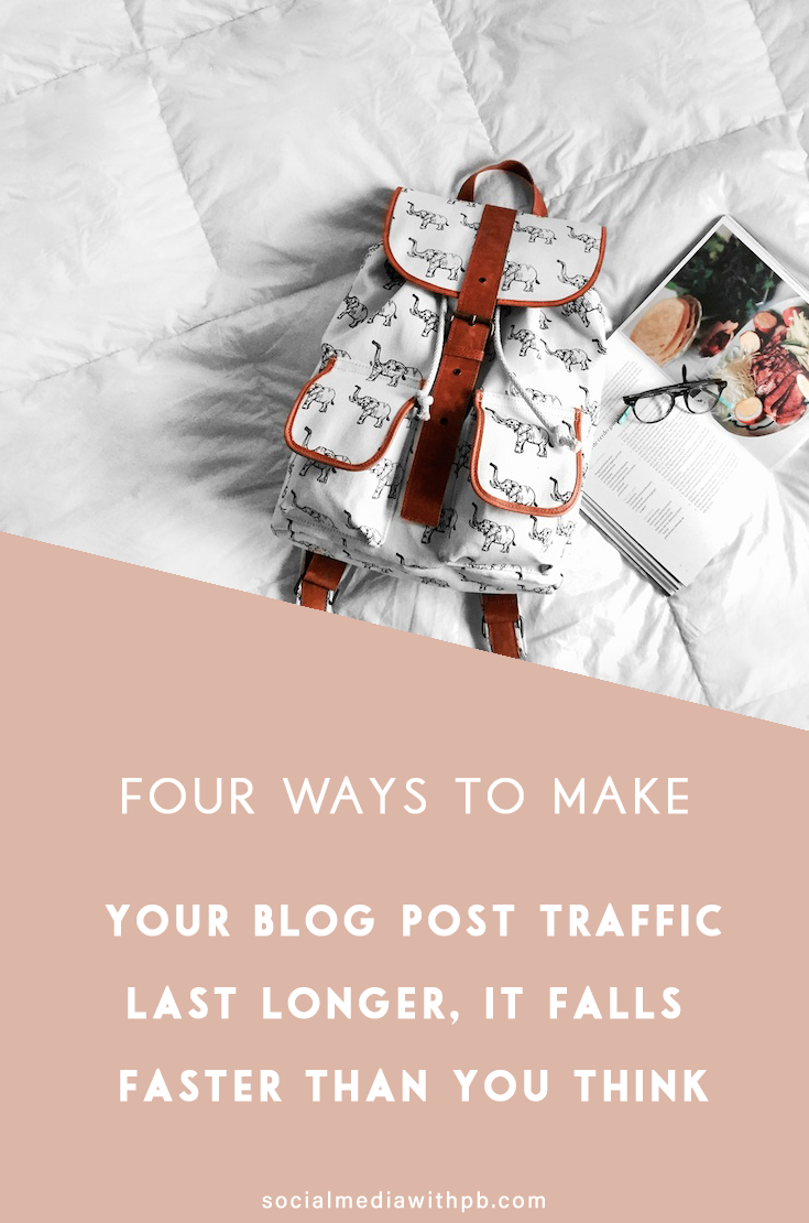 "Four ways to make blog post traffic last longer. How long do you think a blog post lasts before it is forgotten about forever - read, ""completely buried beneath your pile of shiny new posts?"" Turns out not that long! Use these four ways to keep driving consistent traffic to your blog posts. 