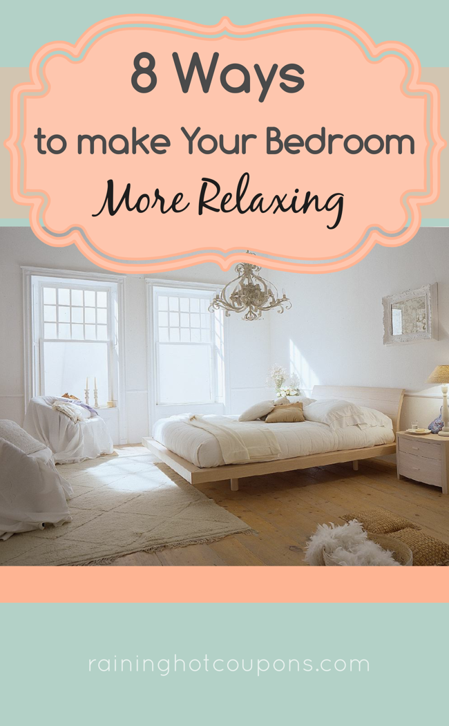 8 Ways To Make Your Bedroom More Relaxing Sponsored Link *Get More FRUGAL  Articles,
